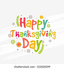 Happy Thanksgiving Day colorful lettering card.Happy Thanksgiving poster or banner.