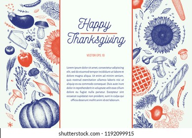 Happy Thanksgiving Day design template. Vector hand drawn illustrations. Greeting Thanksgiving card in vintage style. Frame with harvest, vegetables, pastry, bakery. Autumn background.