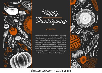 Happy Thanksgiving Day design template. Vector hand drawn illustrations on chalk board. Greeting Thanksgiving card in vintage style. Frame with harvest, vegetables, pastry, bakery. Autumn background.