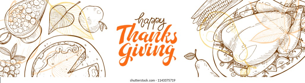 Happy thanksgiving day greeting card template. Thanksgiving poster with roasted turkey, pumpkin pie and aconrs sketches. Horizontal banners with text.