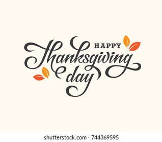 Happy Thanksgiving Day hand drawn lettering card. Calligraphy text banner.
