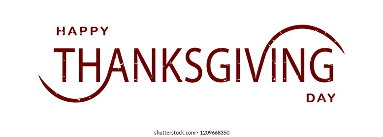 Happy Thanksgiving Day hand sketched vector lettering. Greeting sign for postcard, card, poster, invitation, banner, tag, menu and sticker. Аutumn typography. Maroon marbled text. EPS 10