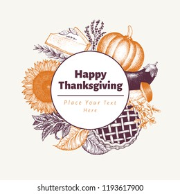Happy Thanksgiving Day logo template. Vector hand drawn illustrations. Greeting Thanksgiving card in vintage style. Design with harvest, vegetables, pastry, bakery. Autumn background.