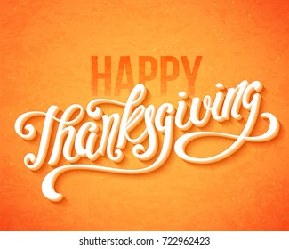 Happy Thanksgiving Day poster with hand drawn lettering. Vector illustration.