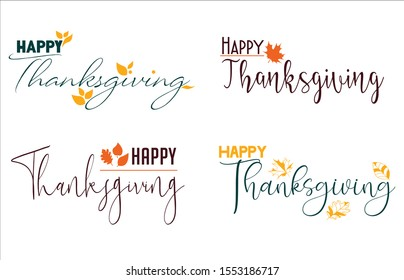 Happy Thanksgiving Day vector design lettering for greeting cards, poster with autumn leaves. Happy Thanksgiving. Vector illustration.