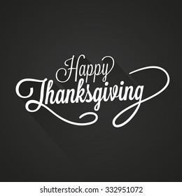 Happy Thanksgiving Day Vector Illustration. White Text with Shadows on a Dark Background.