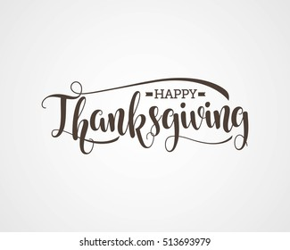 Happy Thanksgiving Day Vector Illustration. Hand Lettered Text on a Background.