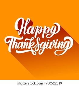 Happy thanksgiving fancy brush hand lettering with long gradient shadow, isolated on orange background. Calligraphy vector illustration. Can be used for holiday type design.