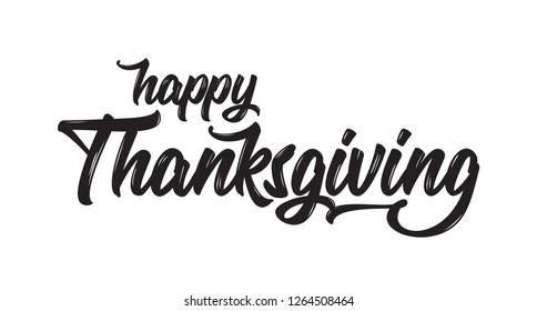 Happy Thanksgiving Hand drawn lettering. Calligraphic Lettering, Modern Calligraphy Thanksgiving. Vector illustration.