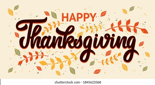 Happy Thanksgiving hand drawn vector lettering. Thanksgiving typography poster. Celebration text with leaves for postcard, cards, stickers, print, cover. Vector calligraphy lettering holiday quote.