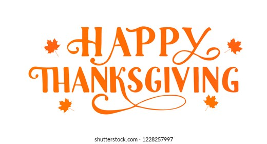 Happy Thanksgiving hand written with brush. Calligraphy lettering and autumn fall maple leaves isolated on white. Thanksgiving Day party banner. Easy to edit vector template for your artworks.