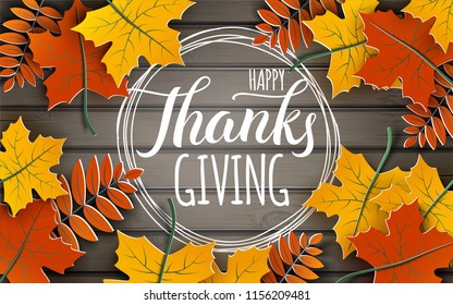 Happy Thanksgiving holiday banner with congratulation text on frame. Autumn tree leaves border on wooden background. Autumnal design for fall season greeting card, paper cut style, vector illustration