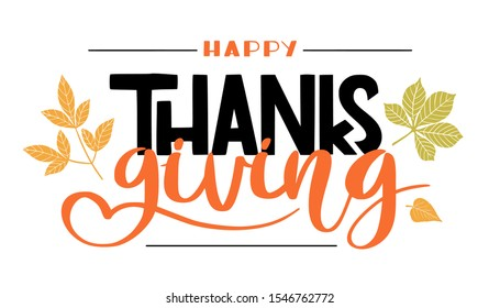 Happy Thanksgiving. Lettering in hand drawn style. Design concept banner, flag, poster in autumn mood with fallen leaves. Vector for website, print, decoration.