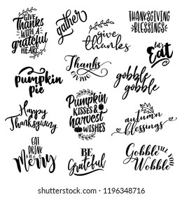 Happy Thanksgiving overlays, lettering labels design set. Retro badges. Hand drawn isolated emblem with quote. Halloween party sign or logo. scrap booking, posters, greeting cards, banners, textiles.