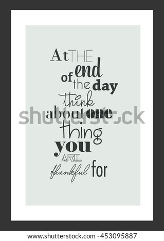 Happy Thanksgiving Thanksgiving Quote End Day Stock Vector Royalty
