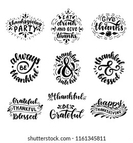 Happy Thanksgiving, Thankful & Grateful, Thanksgiving Party, Eat Drink and Give Thanks, Be Grateful. Hand drawn lettering set.
