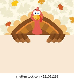 Happy Thanksgiving Turkey Bird Cartoon Mascot Character Holding A Blank Sign. Vector Illustration Flat Design Over Background With Autumn Leaves