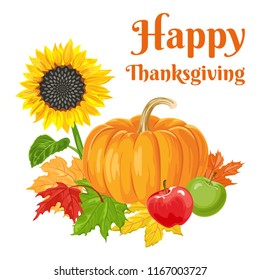 Happy Thanksgiving. Vector illustration of pumpkins, apples, maple leaves and sunflowers isolated on white background. Greeting card, banner, poster.