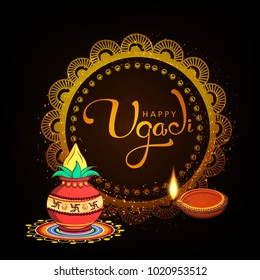 Happy Ugadi 2018, Editable Abstract Vector Illustration based on Ugadi Font on decorative floral rangoli frame background and holy kalash / pot and traditional diya