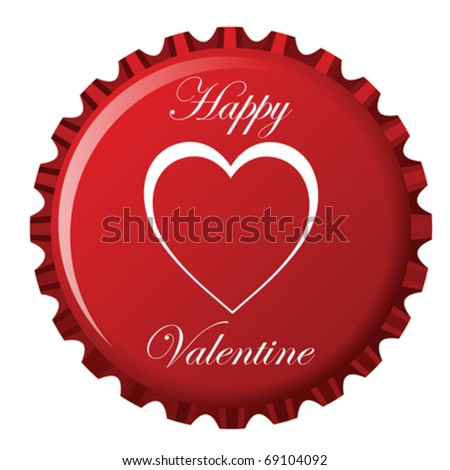 Happy Valentine Bottle Cap Against White Stock Vector Royalty Free
