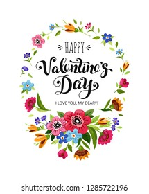 Happy Valentines Day card. Elegant lettering in floral frame. Template of vector holiday card. Illustration with flower wreath with wild flowers.