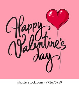Happy Valentine's Day card with handwritten lettering. Black calligraphic text with red heart shaped balloon isolated on pink background. Valentines Day holidays typography. Vector illustration.
