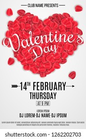 Happy Valentine's Day flyer for party. Heart of rose petals with calligraphy. Romantic graphic elements. DJ and club name. Poster for night club. Vector illustration. ESP 10