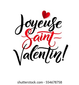 Happy Valentines Day. French Black and Red Lettering Greeting Card White Background. Hand Drawn Calligraphy. Lovely Poster.