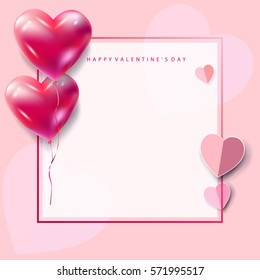 Happy Valentines Day greeting card vector template. Romantic poster with hearts balloons, festive frame background. Love, poster, banner, e-card, typography cards. Advertising, design.