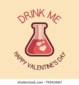 Happy valentines day greeting card drink me with love potion