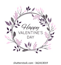 Happy Valentine's Day greetings card. Vector illustration with branches and leaves.