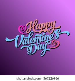 Happy Valentines Day Hand Drawing Vector Lettering Design