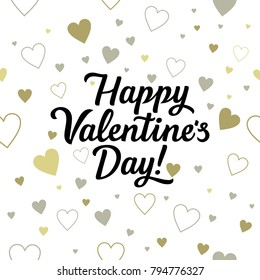 happy Valentine's day. Hand drawn brush pen lettering on gold and grey glittering hearts background. design for holiday greeting card .