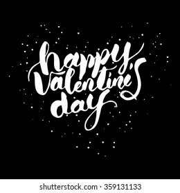 Happy valentines day hand lettering writing by brush in modern calligraphy style.