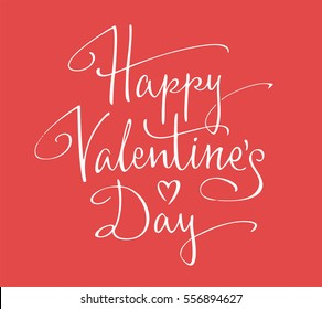 Happy Valentine's Day hand lettering. Vector illustration of copperplate script