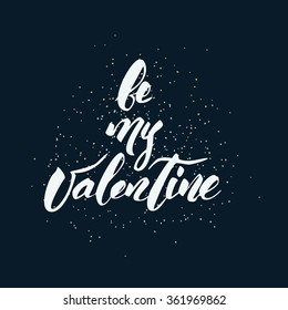 Happy Valentine's Day handwritten lettering made by brush. Modern calligraphy style.