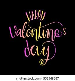Happy Valentine's Day handwritten lettering. Modern Calligraphy