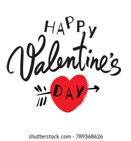 Happy Valentine's Day handwritten lettering. Black calligraphic text with red heart pierced by arrow isolated on white background. Valentines Day holidays typography. Vector illustration.