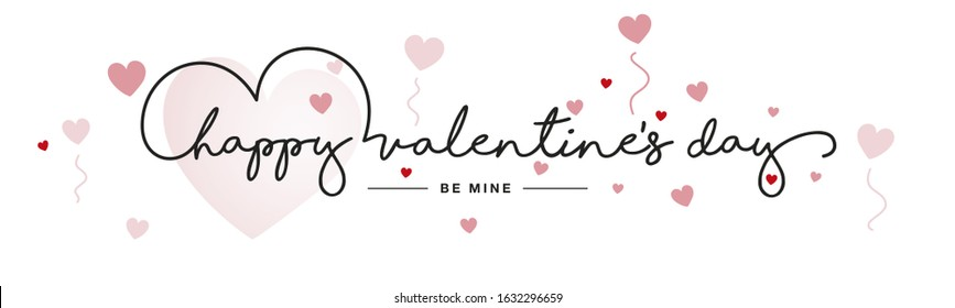 Happy Valentine's Day handwritten typography lettering be mine love red pink hearts white banner - Shutterstock ID 1632296659
