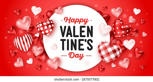 Happy Valentine's Day holiday. Romantic composition with different patterns lovely 3d hearts around white frame with lettering. Greeting card, banner, poster, invitation