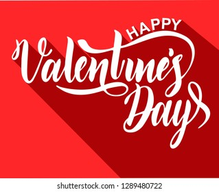 Happy Valentine's Day Lettering  with long shadow, isolated on red background. For holiday greeting card, poster, banner, logo, sales, promo.