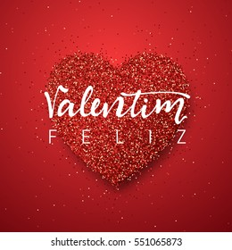 Happy Valentines Day. lettering Portuguese handmade. Feliz Valentim. Holiday greeting card on red bright heart background. Design of brochures, posters, banners, web. World festival of love