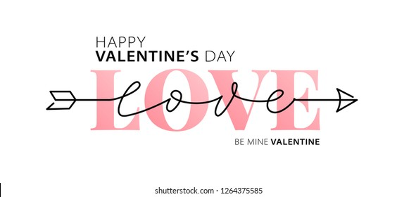 Happy Valentines Day. Love. Be my Valentine. Vector illustration isolated on white background. Hand drawn text for Valentines Day greeting card. Typography design for print cards, banner, poster