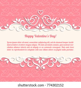 Happy Valentine's Day love card with pair of birds. Pink vintage vector background with paper border decoration, divider, header, ornamental frame template for wedding, romantic cards, place for text