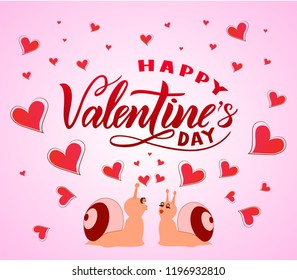 Happy Valentines day on pink background with hearts and snails with love. Modern calligraphic lettering. Isolated. Black color. As template for inscription of banner, print, greeting card, poster