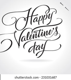 HAPPY VALENTINE'S DAY original custom hand lettering -- handmade calligraphy, vector (eps8)