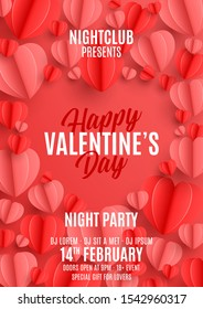 Happy Valentine's Day party flyer. Holiday poster with 3d red and pink paper hearts. Festive vector illustration. Invitation to nightclub.