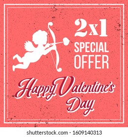Happy Valentine's Day retro coupon banner Special Offer 2x1 card with Silhouettes of Cupid. Texture pink background