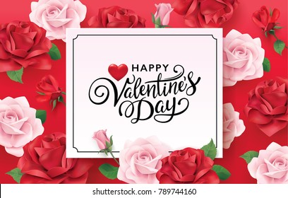 Happy Valentine's Day romance greeting card with red and pink roses background