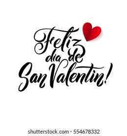 Happy Valentines Day. Spanish Black and Red Lettering Greeting Card White Background. Hand Drawn Calligraphy. Lovely Poster.